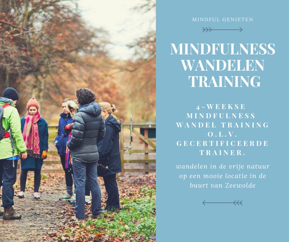 MindFulness wandelen training | MindFul Genieten