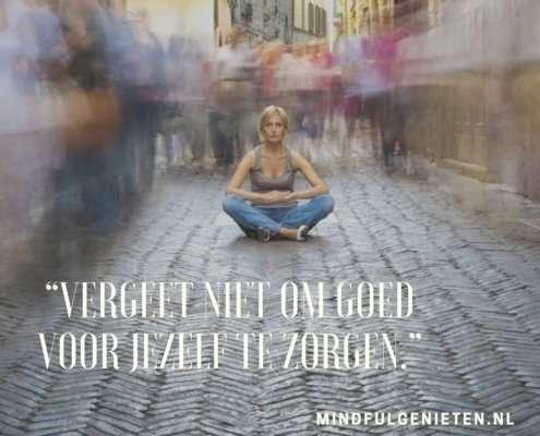 Meditatie is goed voor je | MindFulgenieten